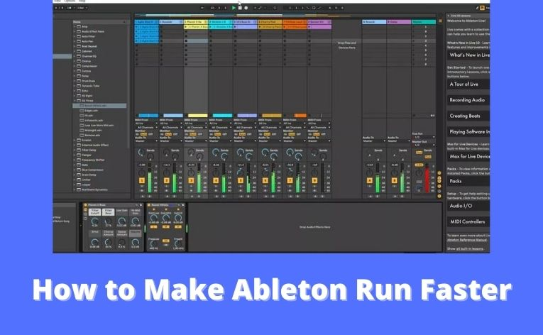 How to Make Ableton Run Faster