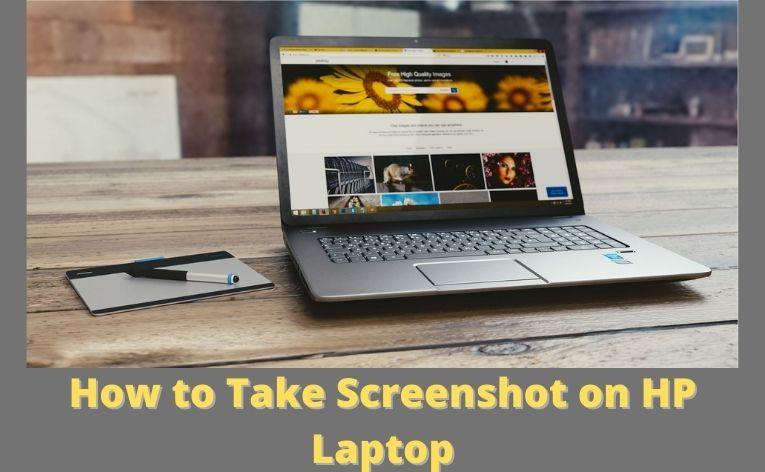 How to Take Screenshot on HP Laptop